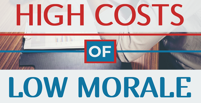 High Costs of Low Morale